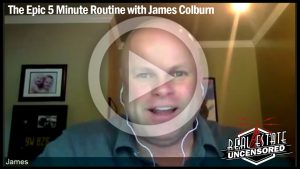 The Epic 5 Minute Routine with James Colburn