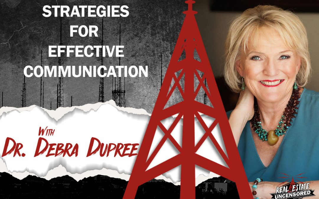 Winning Communication Strategies: Building Rapport and The Art of Listening with Dr. Debra Dupree