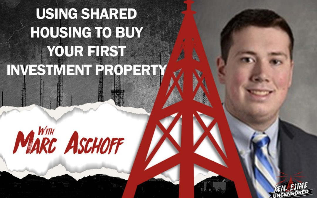 How to Buy Your First Investment Property and Rent It Out w/Marc Aschoff & Michael Zonin
