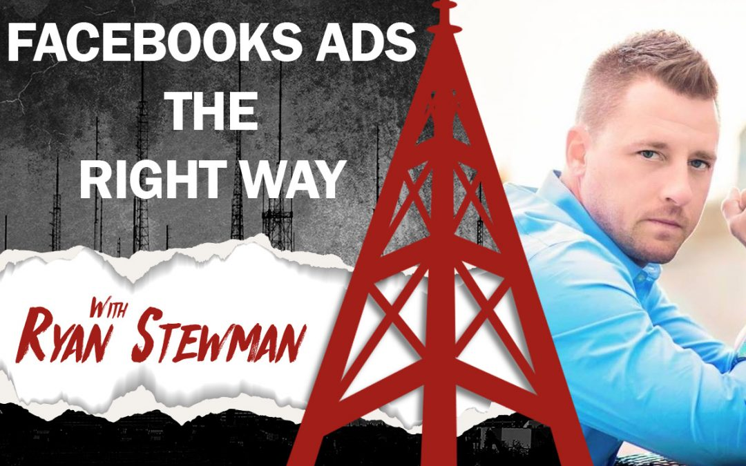 Take the Elevator to the Top and Aggressively Expand with Facebook Ads with Ryan Stewman, the Hardcore Closer