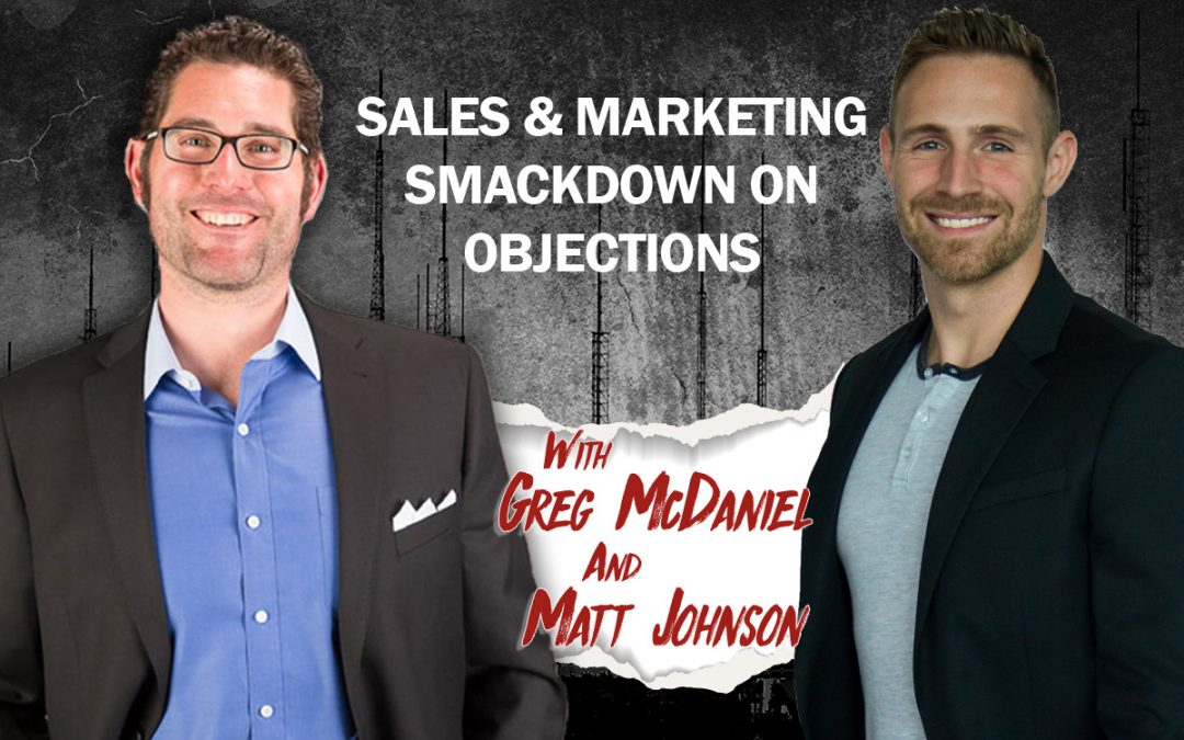 Sales & Marketing Smackdown on Objections with Aaron Wittenstein