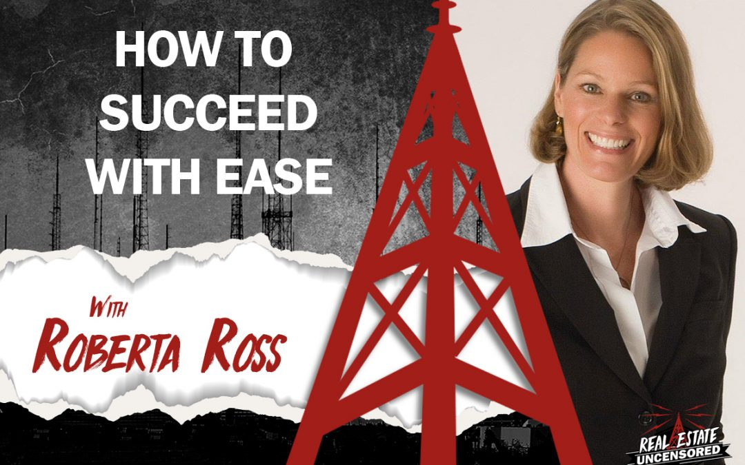 How to Succeed With Ease with Roberta Ross