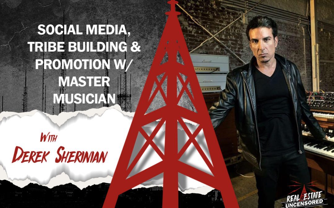 Social Media, Tribe Building & Promotion with Master Musician Derek Sherinian