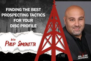 Finding the Best Prospecting Tactics for Your DISC Profile with Philip Simonetta