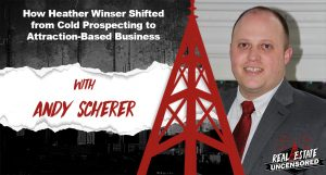 How Heather Winser Shifted from Cold Prospecting to Attraction-Based Business w/Andy Scherer