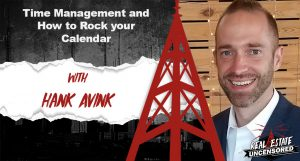 Time Management and How to Rock your Calendar w/Hank Avink