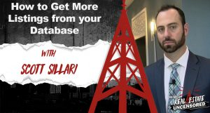 How to Get More Listings from your Database w/Scott Sillari