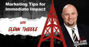 Marketing Tips for Immediate Impact w/Glenn Twiddle