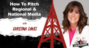 How to Pitch Regional and National Media w/Christina Daves