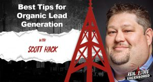 Best Tips for Organic Lead Generation w/Scott Hack