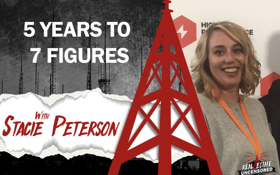 5 Years to 7 Figures /w Stacie Peterson
