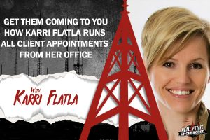Get Them Coming To You - How Karri Flatla Runs All Client Appointments From Her Office