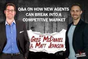 Q&A on How New Agents Can Break Into a Competitive Market