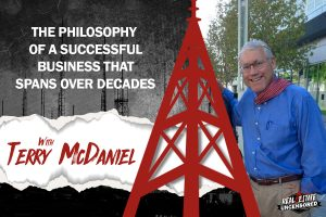 The Philosophy of a Successful Business That Spans Over Decades w/ Terry McDaniel