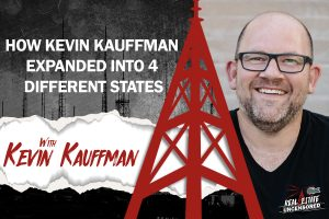 How Kevin Kauffman Expanded Into 4 Different States