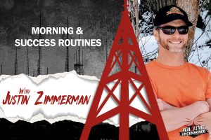 Morning & Success Routines w/Justin Zimmerman