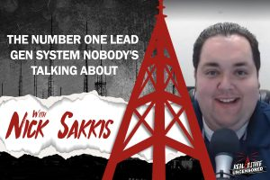 The Number One Lead Gen System Nobody's Talking About w/Nick Sakkis