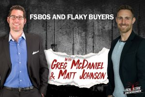 FSBOs and Flaky Buyers