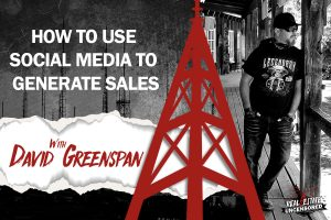 How to Use Social Media to Generate Sales w/David Greenspan