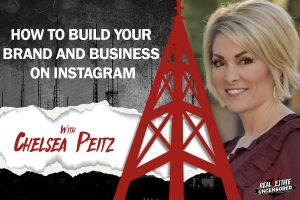 How to Build Your Brand and Business on Instagram w/Chelsea Peitz