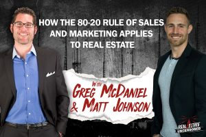 How The 80-20 Rule of Sales and Marketing Applies to Real Estate